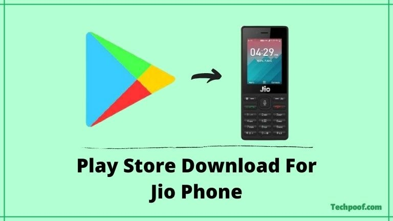 Play Store App Download And Install In Jio Phone, Play Store Download For Jio Phone, Jio Phone Play Store Download, Play Store App Install In Jio Phone