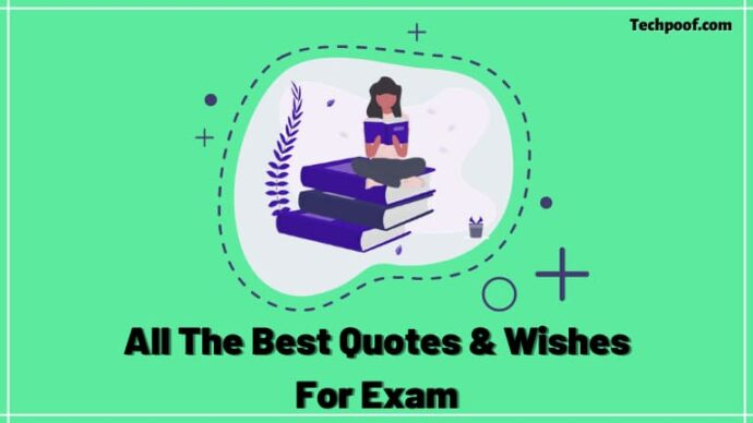 All The Best Quotes For Exam, All The Best For Your Exam Quotes, All The Best Wishes For Exams, All The Best For Exam Quotes